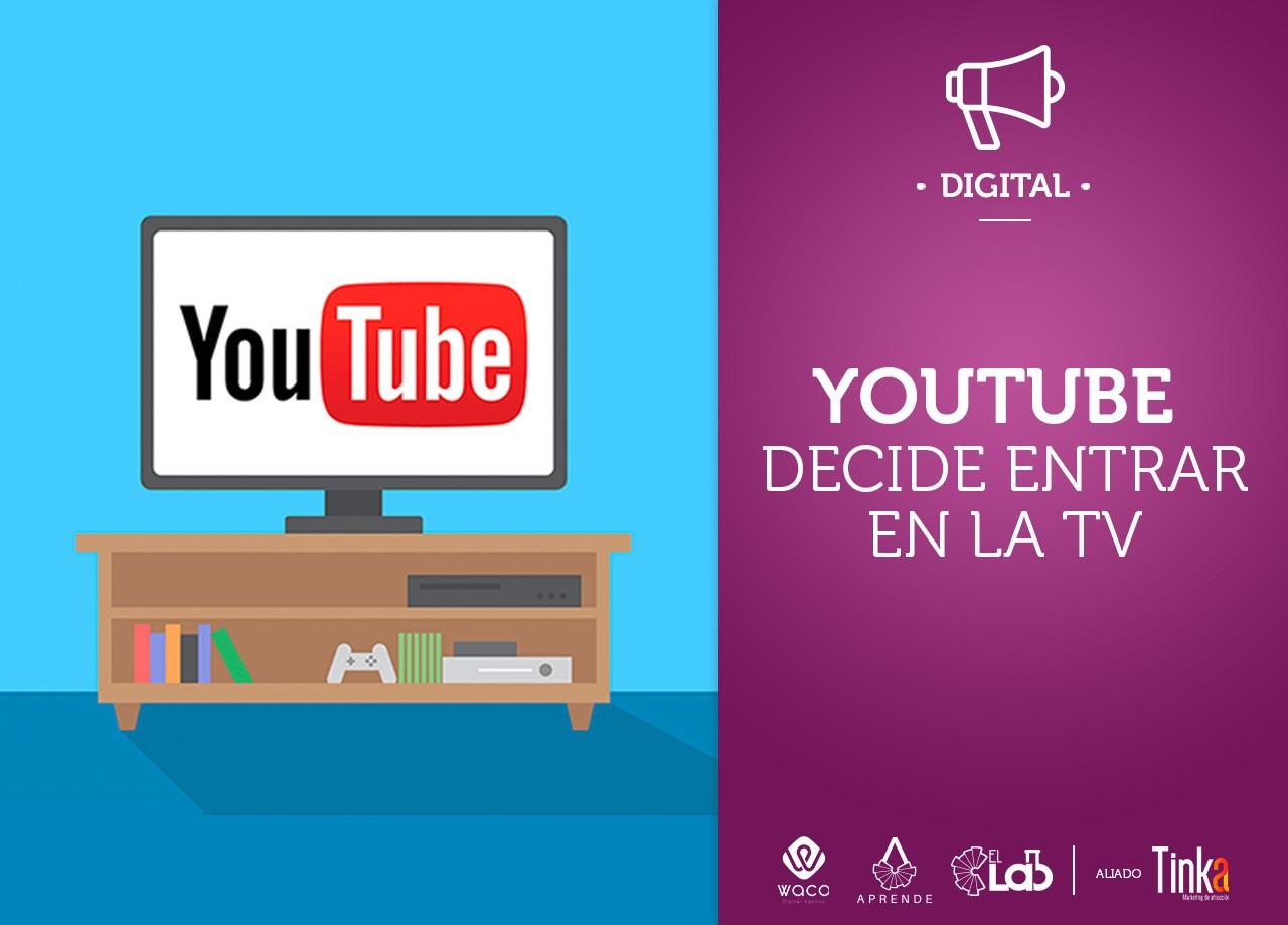 Youtube Decide Entrar En El Mundo De La TV